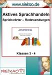 Aktives Sprachhandeln - Sprichwörter und Redewendungen