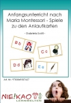 Anfangsunterricht nach Maria Montessori - Spiele zu den Anlautkarten