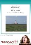 "Werkstatt - ""Nordsee"""