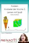 Fordern - Knobelei der Woche 3 - Lernen mit Spaß