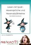 Lesen mit Spaß - Hexensprüche und Hexenabzählreime