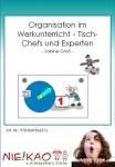 Organisation im Werkunterricht - Tisch-Chefs und Experten Einzel-CD
