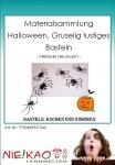 Materialsammlung Halloween, Gruselig lustiges Basteln