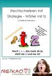 Rechtschreiben mit Strategie - Wörter mit tz