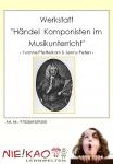 """Werkstatt """"Händel - Komponisten im Musikunterricht"""" Einzel-CD"""