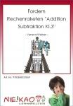 """Fordern - Rechenraketen """"Addition Subtraktion Kl.3"""""""