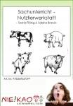 Sachunterricht - Nutztierwerkstatt