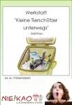 """Werkstatt - """"Kleine Tierschützer unterwegs"""""""