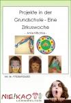 Projekte in der Grundschule - Eine Zirkuswoche Einzel-CD