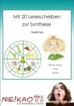 Anfangsunterricht-Mit 20 Lesescheiben zur Synthese