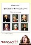 "Werkstatt - ""Berühmte Komponisten"""