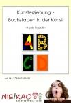 Kunsterziehung - Buchstaben in der Kunst