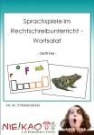 Sprachspiele im Rechtschreibunterricht - Wortsalat