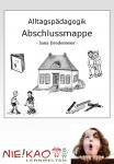 Alltagspädagogik - Abschlussmappe