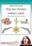 Lesen mit Spaß - War der Westen wirklich wild?