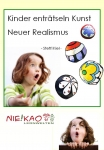 Kinder enträtseln Kunst - Neuer Realismus