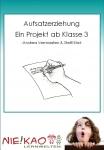 Aufsatzerziehung - Ein Projekt ab Klasse 3