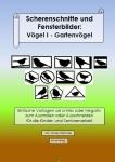 Scherenschnitte und Fensterbilder: Vögel I Gartenvögel