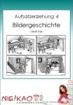 Aufsatzerziehung 4 - Bildergeschichte download