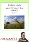 Sachunterricht - Aus Korn wird Brot - Arbeitsblattsammlung download