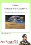 Erde - Wunder und Gefahren