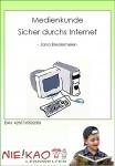 Medienkunde - Sicher durchs Internet download