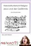 Werkstattunterricht Religion - Jesus und der Gelähmte download