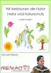Wir bestaunen die Natur - Natur und Naturschutz download