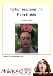 Portät zeichnen mit Frida Kahlo