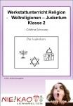 Werkstattunterricht Religion - Weltreligionen Judentum Klasse 2
