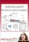 Matheübungsheft - Fit durchs erste Schuljahr download