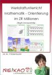 Werkstattunterricht Mathematik - Orientierung im ZR Millionen Einzel-CD