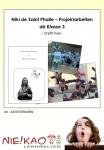 Niki de Saint Phalle – Projektarbeiten
