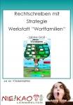 """Rechtschreiben mit Strategie - Werkstatt """"Wortfamilien"""""""