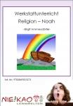 Werkstattunterricht Religion - Noah Einzel-CD