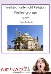 Werkstattunterricht Religion - Weltreligionen - Islam Einzel-CD