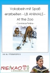 Vokabeln mit Spaß erarbeiten - LB  ANIMALS - At the Zoo