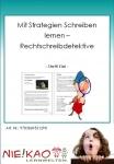 Mit Strategien Schreiben lernen - Rechtschreibdetektive