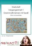 """Werkstatt - """"Vergangenheit 1"""" - Grammatik lernen mit Spaß"""