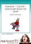 """Werkstatt - """"Zukunft"""" - Grammatik lernen mit Spaß Einzel-CD"""