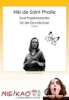 Niki de Saint Phalle – Zwei Projektarbeiten für die Grundschule