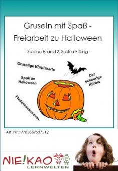 Gruseln mit Spaß - Freiarbeit zu Halloween