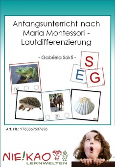 Anfangsunterricht nach Maria Montessori - Lautdifferenzierung