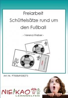 Freiarbeit - Schüttelsätze rund um den Fußball