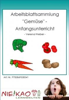 """Arbeitsblattsammlung """"Gemüse"""" - Anfangsunterricht"""