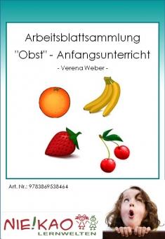 """Arbeitsblattsammlung """"Obst"""" - Anfangsunterricht"""