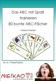 Das ABC mit Spaß trainieren - 80 bunte ABC-Fächer