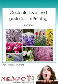 Gedichte lesen und gestalten im Frühling