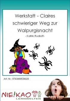 Werkstatt - Claires schwieriger Weg zur Walpurgisnacht Einzel-CD