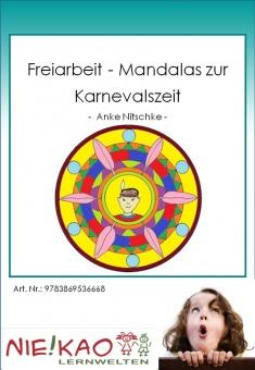 Freiarbeit - Mandalas zur Karnevalszeit